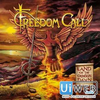 Freedom Call - Land Of The Crimson Dawn ( 2012 )