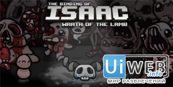 The Binding of Isaac Wrath of the Lamb ( 2012 / Eng )