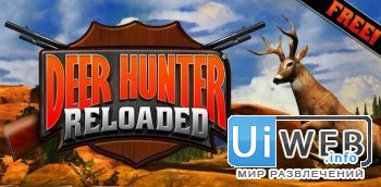 Deer Hunter Reloaded 1.0.4 ( Спорт / Rus / Android )