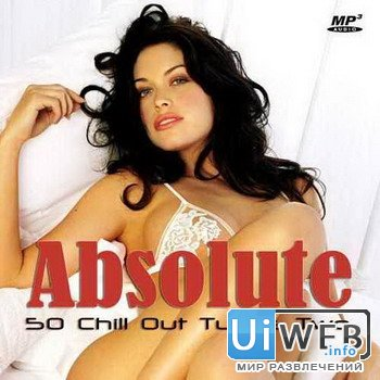 VA - Absolute Chill Out Tunes Two ( 2012 )