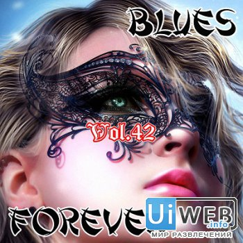 VA - Blues Forever ( 2016 ) MP3 Vol.42